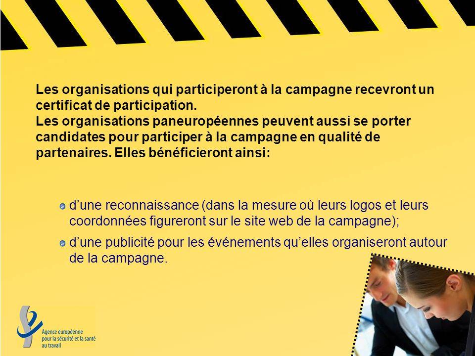 Les organisations qui participeront à la campagne recevront un certificat de participation. Les organisations paneuropéennes peuvent aussi se porter c