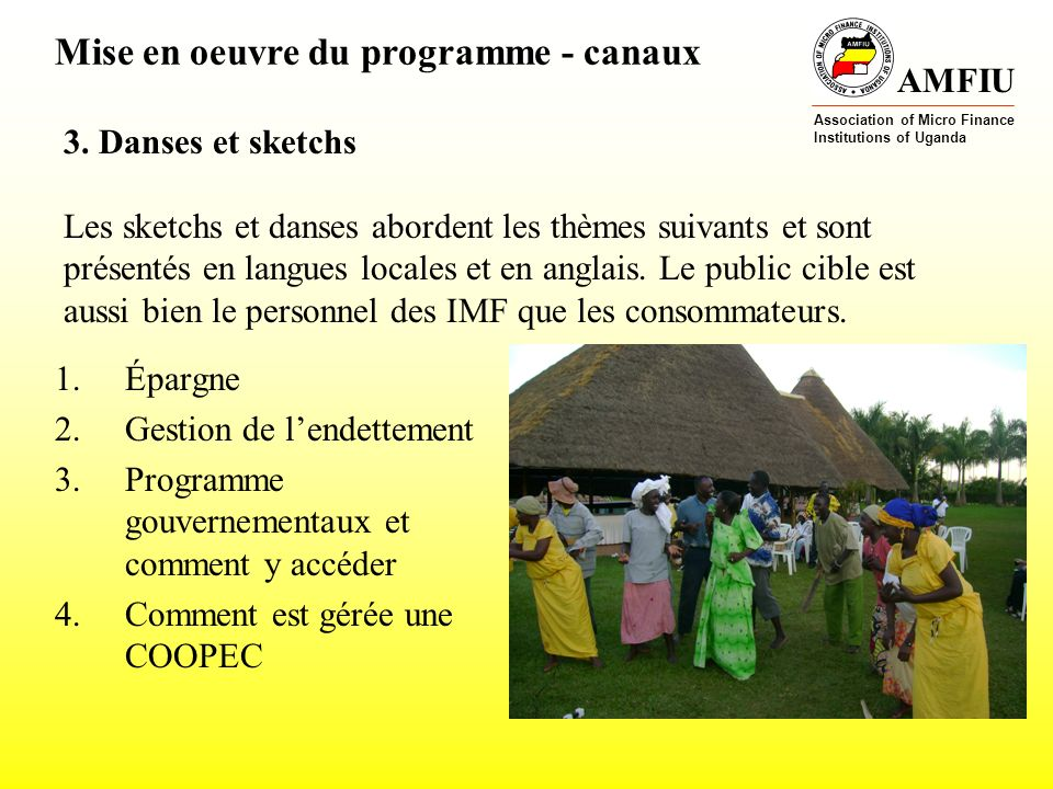 AMFIU Association of Micro Finance Institutions of Uganda Posters Mise en oeuvre du programme - canaux