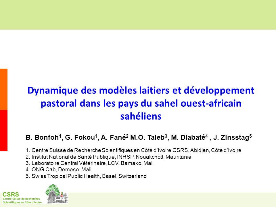 Dynamique des modèles laitiers et développement pastoral dans les pays du sahel ouest-africain sahéliens B.