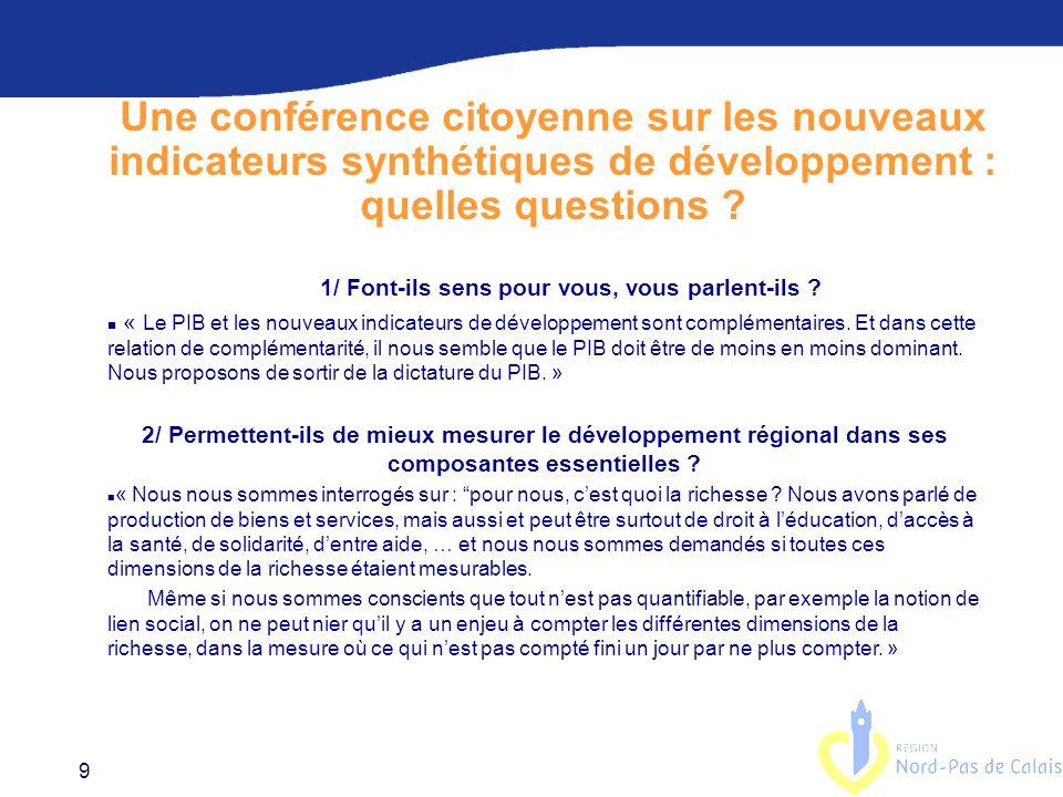 9 Une conférence citoyenne sur les nouveaux indicateurs synthétiques de développement : quelles questions .