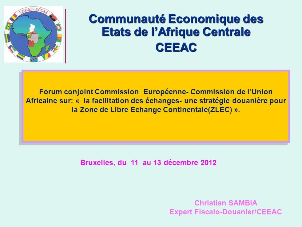 22 Harmonisation du TEC CEMAC-CEEAC(suite) De l Etude sur le traitement des produits en libre pratique et des produits de réexportation dans lespace CEMAC-CEEAC.