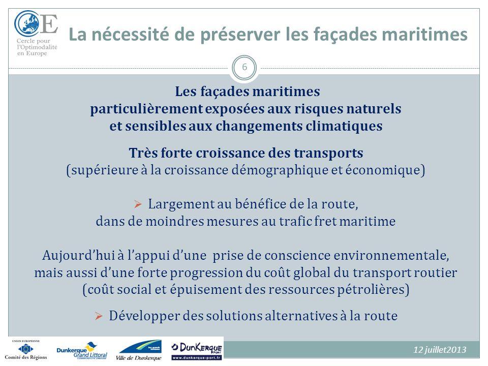 La nécessité de préserver les façades maritimes Les façades maritimes particulièrement exposées aux risques naturels et sensibles aux changements clim