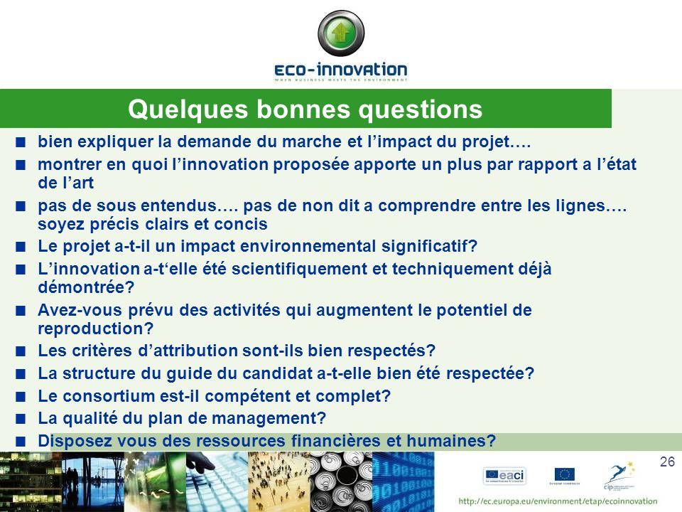 26 Quelques bonnes questions bien expliquer la demande du marche et limpact du projet….