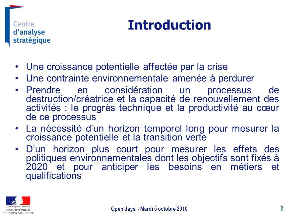 2 PREMIER MINISTRE Open days - Mardi 5 octobre 2010 Introduction Une croissance potentielle affectée par la crise Une contrainte environnementale amen
