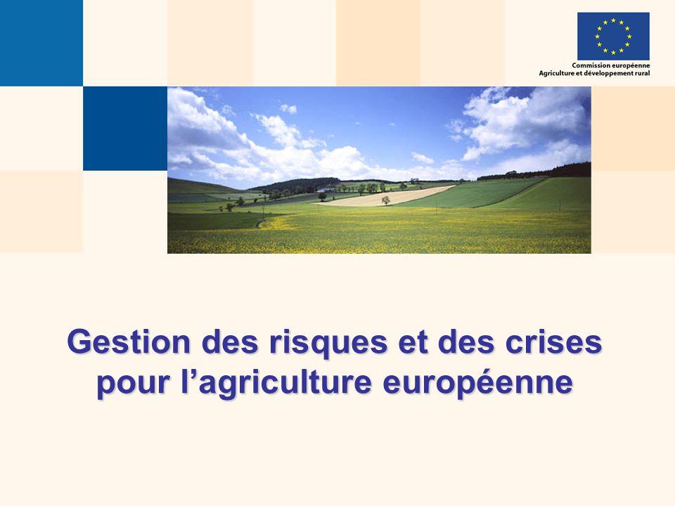 Gestion des risques et des crises pour lagriculture européenne