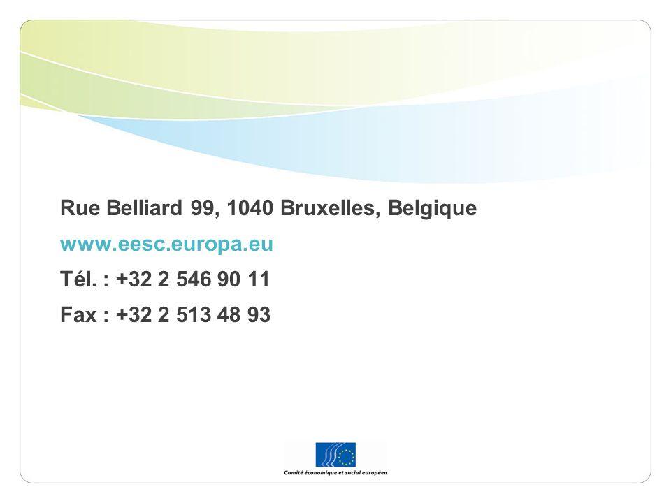 Rue Belliard 99, 1040 Bruxelles, Belgique www.eesc.europa.eu Tél. : +32 2 546 90 11 Fax : +32 2 513 48 93