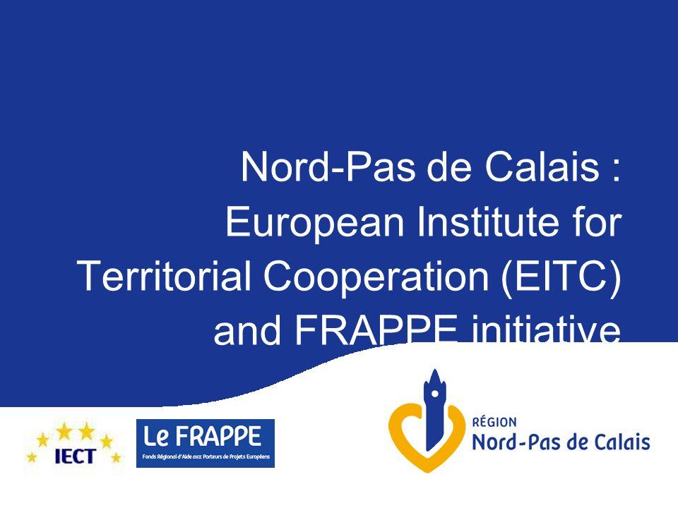 Nord-Pas de Calais : European Institute for Territorial Cooperation (EITC) and FRAPPE initiative