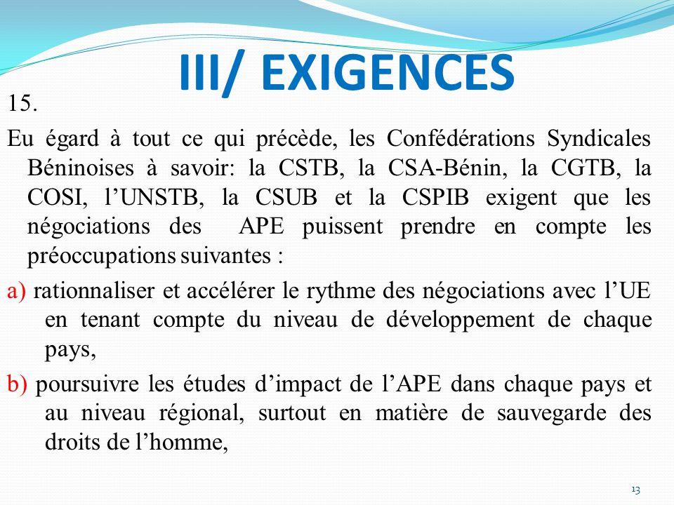 III/ EXIGENCES 15.