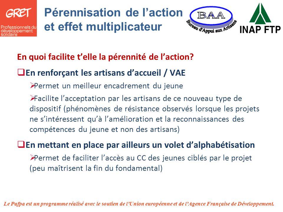 Le Pafpa est un programme réalisé avec le soutien de lUnion européenne et de lAgence Française de Développement. En quoi facilite telle la pérennité d