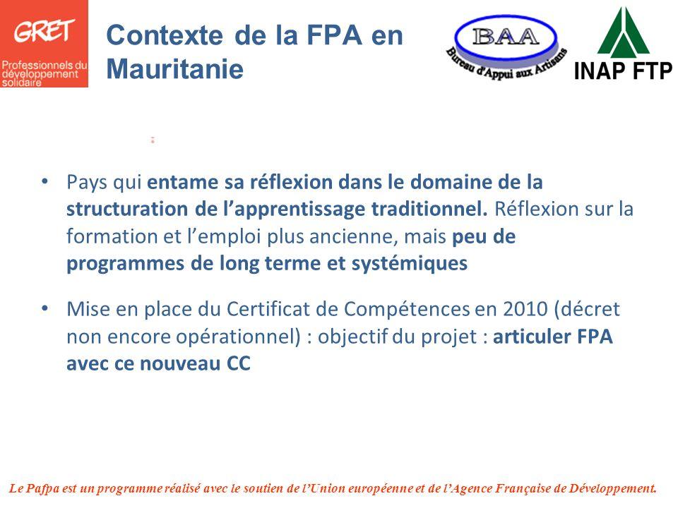 Le Pafpa est un programme réalisé avec le soutien de lUnion européenne et de lAgence Française de Développement. Contexte de la FPA en Mauritanie Pays