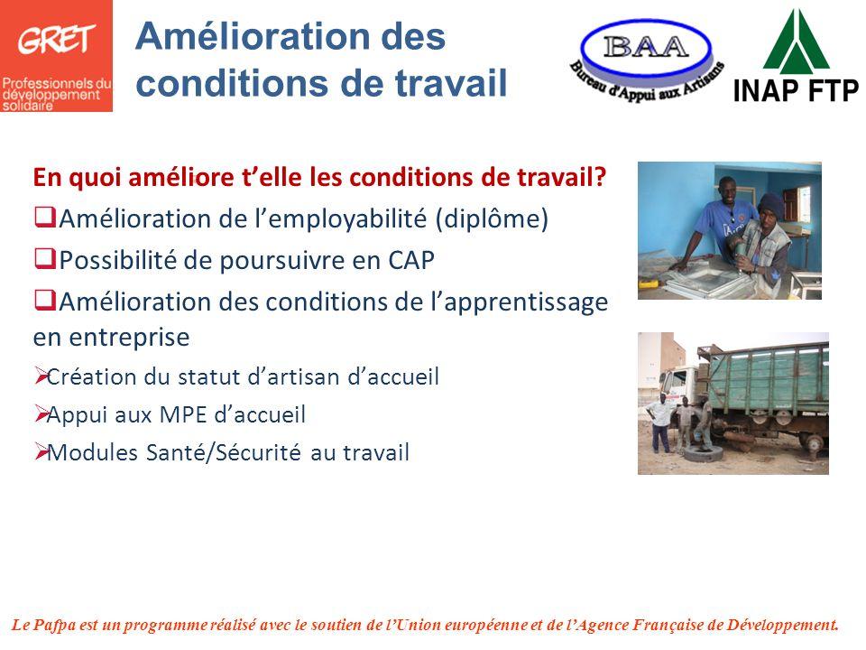Le Pafpa est un programme réalisé avec le soutien de lUnion européenne et de lAgence Française de Développement. En quoi améliore telle les conditions