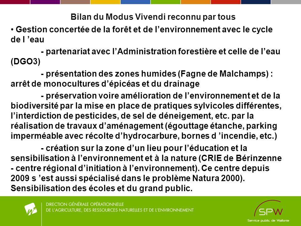 Bilan du Modus Vivendi reconnu par tous Gestion concertée de la forêt et de lenvironnement avec le cycle de l eau - partenariat avec lAdministration f