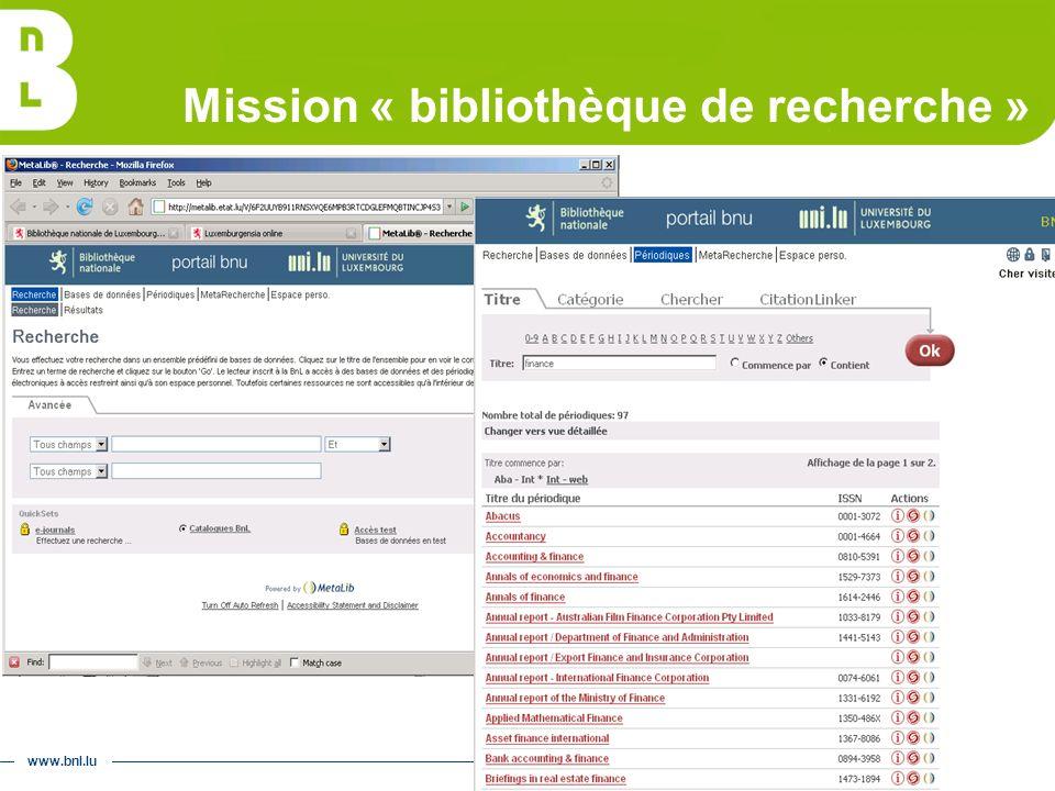 www.bnl.lu Mission « bibliothèque de recherche »