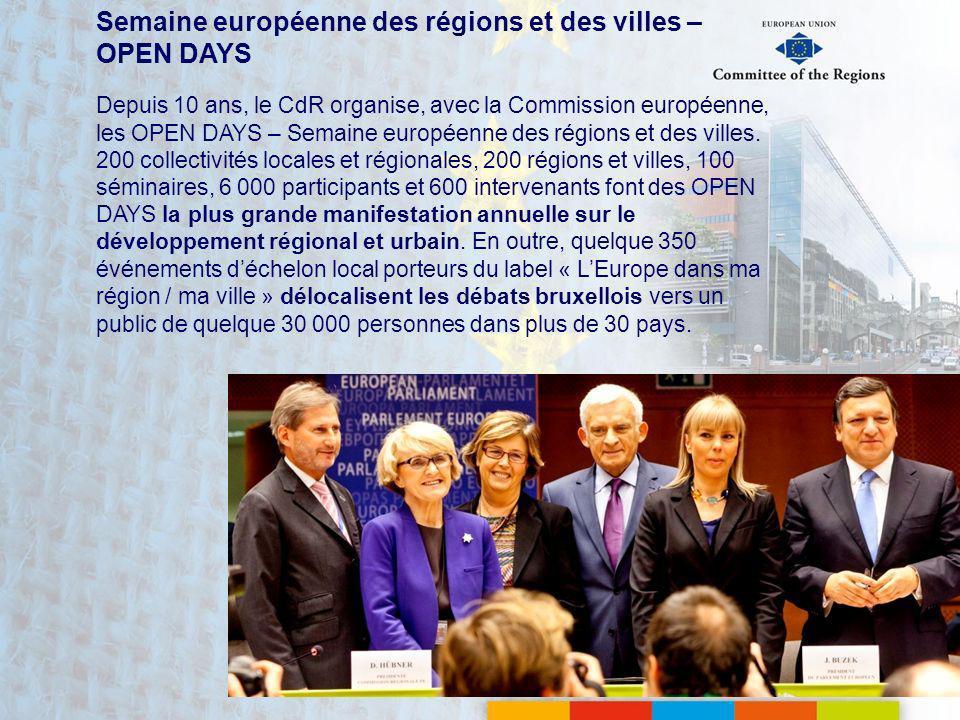 Semaine européenne des régions et des villes – OPEN DAYS Depuis 10 ans, le CdR organise, avec la Commission européenne, les OPEN DAYS – Semaine europé