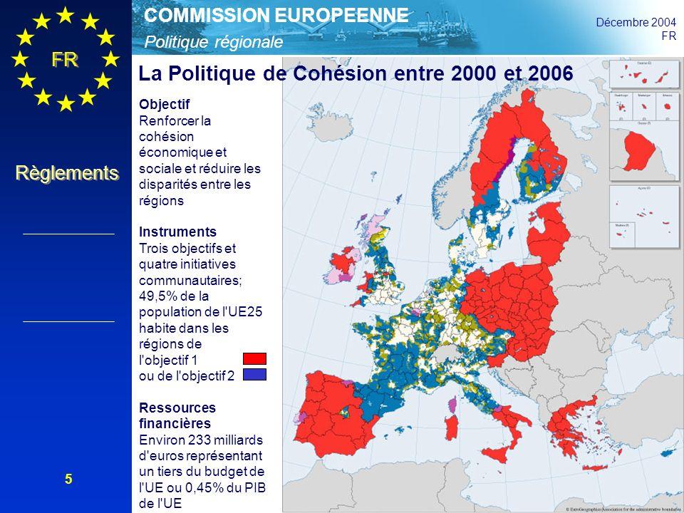 Politique régionale COMMISSION EUROPEENNE Décembre 2004 FR Règlements 16 Ressources financières: prime à la qualité et à la flexibilité Réserve pour la qualité et lefficacité: 3% des sommes allouées aux titres de la convergence et de la compétitivité régionale et de lemploi ; le Conseil doit prendre une décision en 2011 sur lattribution selon les critères de qualité Réserve nationale pour les imprévus: 1% des sommes allouées au titre de la convergence et 3% au titre de lobjectif compétitivité régionale et emploi à allouer pour les restructurations économiques et sociales imprévues.