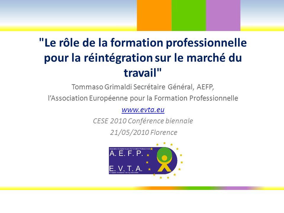 www.evta.eu La plus grande communauté européenne pour la formation professionnelle AEFP réunit les structures de références nationales, régionales, locales et sectorielles de la F.P.