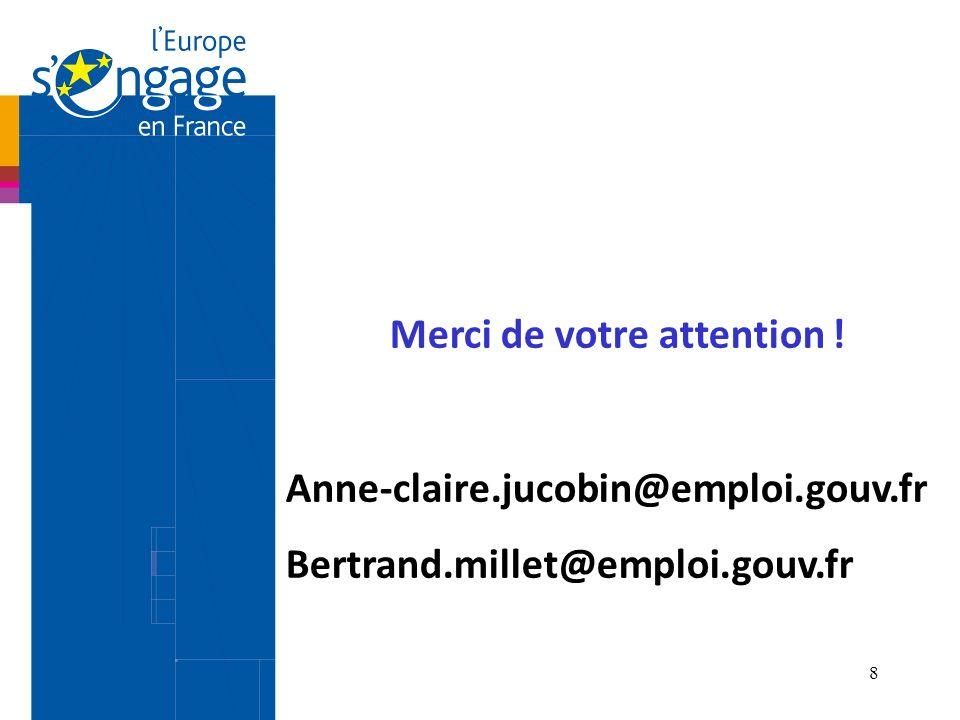 8 Merci de votre attention ! Anne-claire.jucobin@emploi.gouv.fr Bertrand.millet@emploi.gouv.fr
