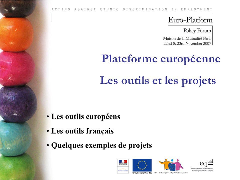 Plateforme européenne Les outils et les projets Les outils européens Les outils français Quelques exemples de projets