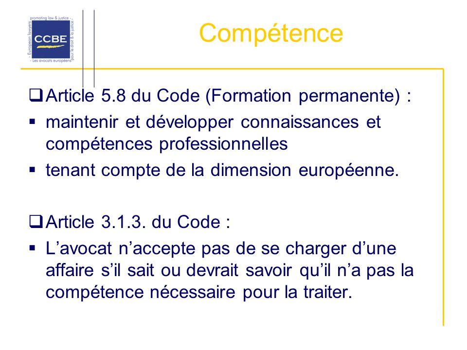Compétence Article 5.8 du Code (Formation permanente) : maintenir et développer connaissances et compétences professionnelles tenant compte de la dime