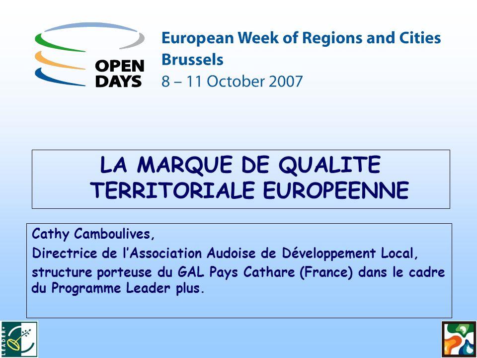 Cathy Camboulives, Directrice de lAssociation Audoise de Développement Local, structure porteuse du GAL Pays Cathare (France) dans le cadre du Programme Leader plus.