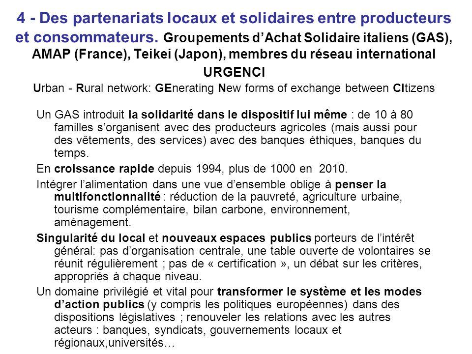 4 - Des partenariats locaux et solidaires entre producteurs et consommateurs.