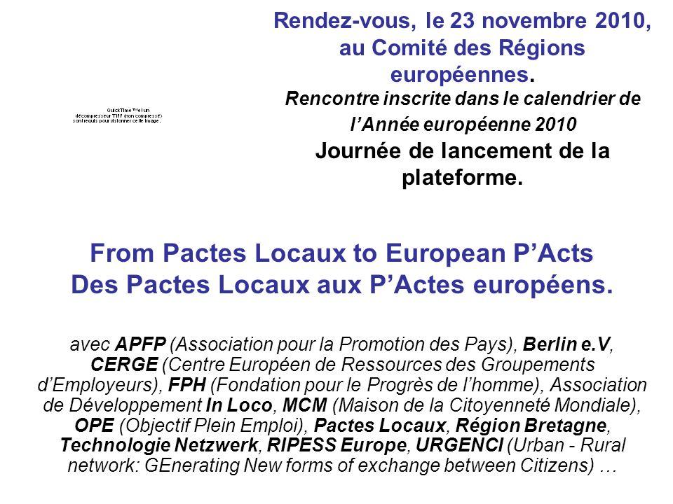 Rendez-vous, le 23 novembre 2010, au Comité des Régions européennes.