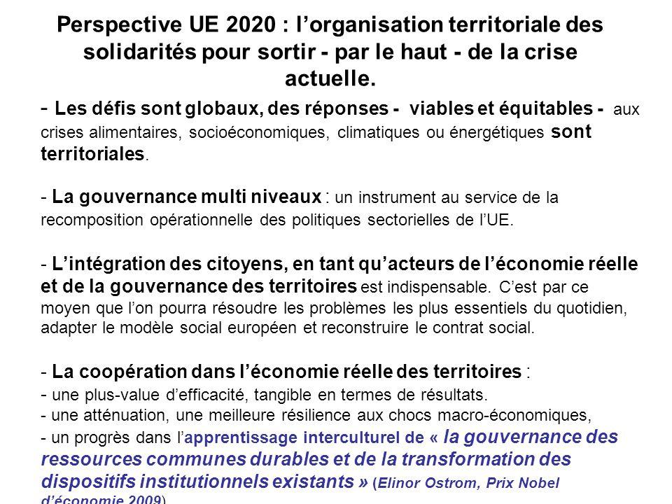 Perspective UE 2020 : lorganisation territoriale des solidarités pour sortir - par le haut - de la crise actuelle.