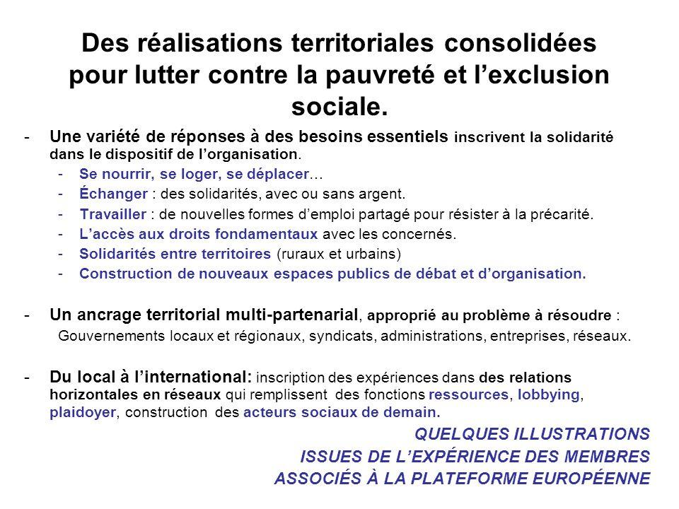 Des réalisations territoriales consolidées pour lutter contre la pauvreté et lexclusion sociale.