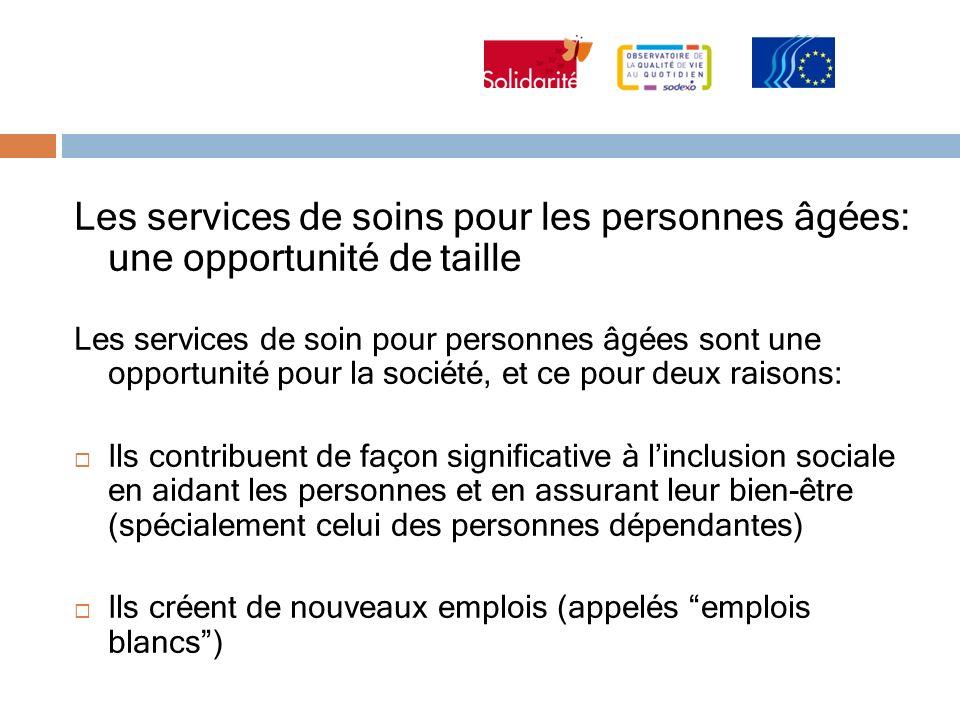 Les services de soins pour les personnes âgées: une opportunité de taille Les services de soin pour personnes âgées sont une opportunité pour la socié