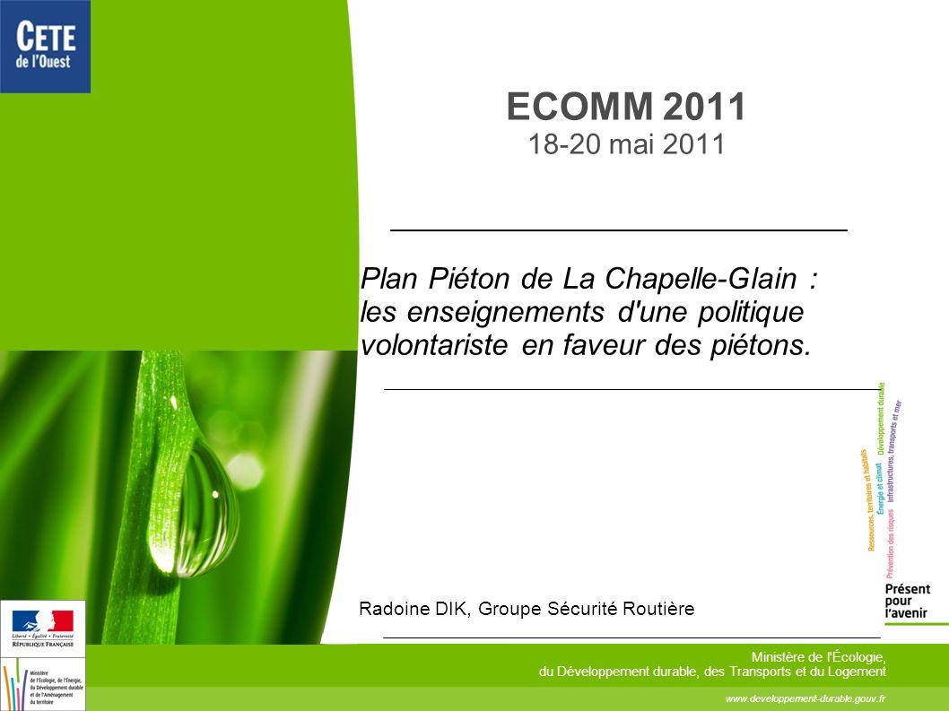 ECOMM 2011 18-20 mai 2011 www.developpement-durable.gouv.fr Ministère de l'Écologie, du Développement durable, des Transports et du Logement Plan Piét