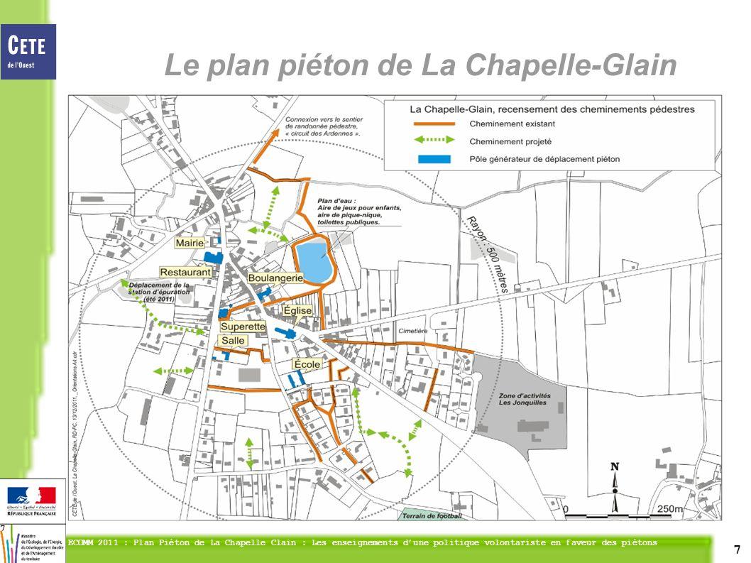 7 ECOMM 2011 : Plan Piéton de La Chapelle Clain : Les enseignements dune politique volontariste en faveur des piétons 7 Le plan piéton de La Chapelle-Glain