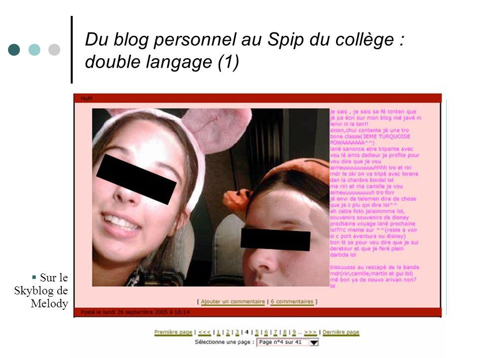 Du blog personnel au Spip du collège : double langage (2) Mélody, sur le journal du collège, sous SPIP.