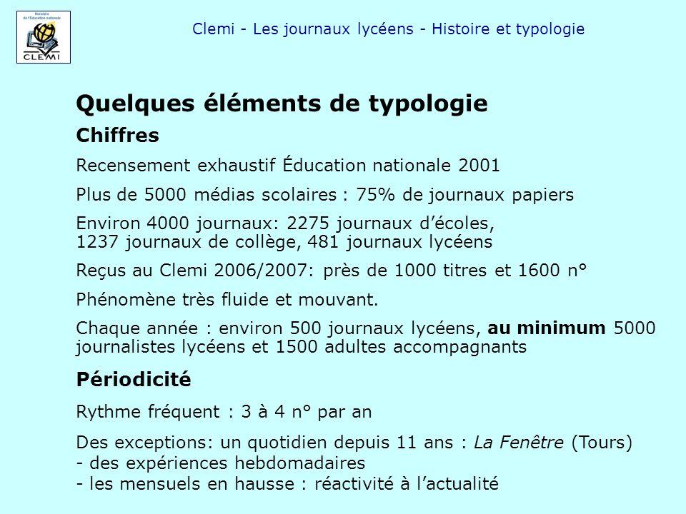 Clemi - Les journaux lycéens - Histoire et typologie Quelques éléments de typologie Chiffres Recensement exhaustif Éducation nationale 2001 Plus de 50