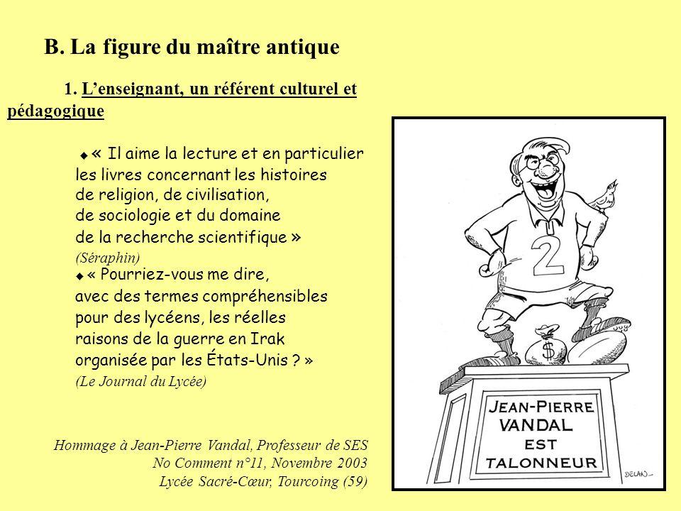 B.La figure du maître antique 1.