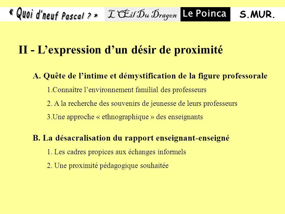 II - Lexpression dun désir de proximité A.