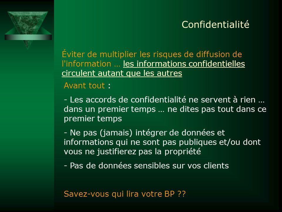 Confidentialité Éviter de multiplier les risques de diffusion de l'information … les informations confidentielles circulent autant que les autres Avan