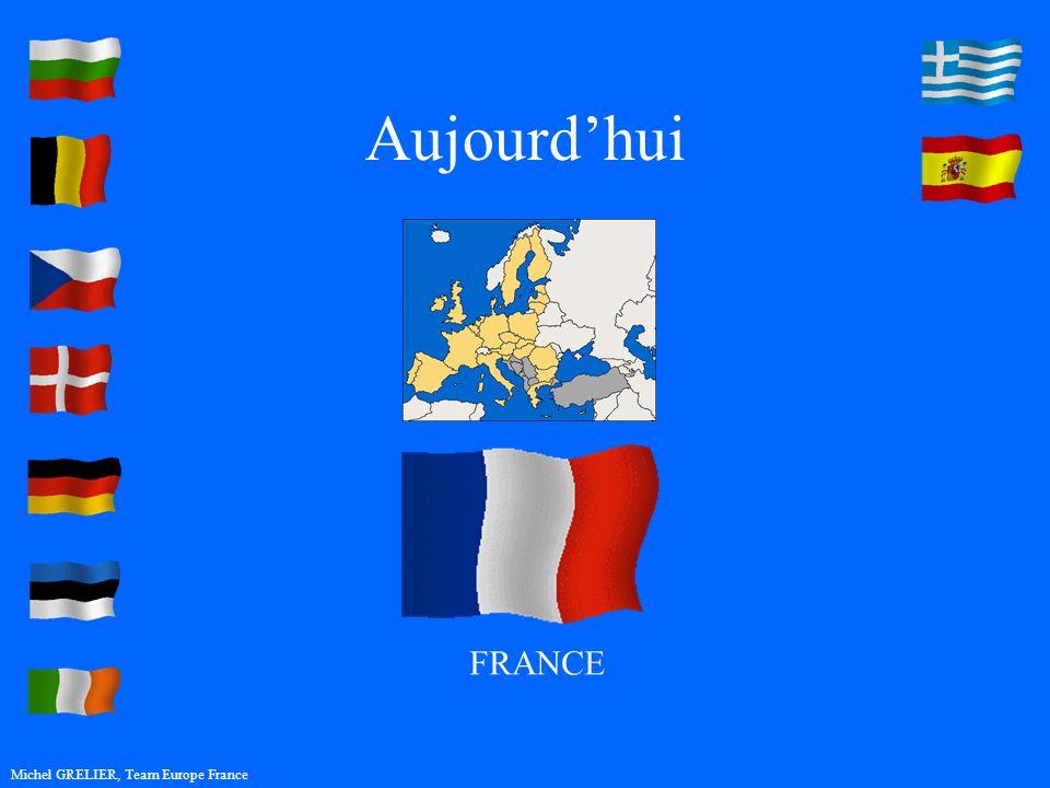 Aujourdhui Michel GRELIER, Team Europe France FRANCE