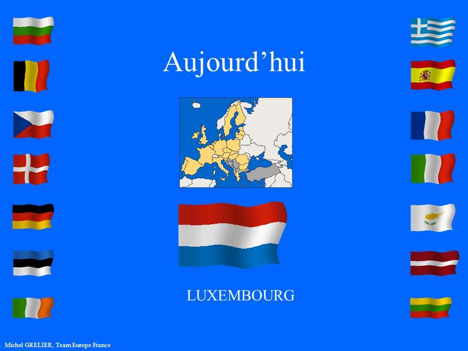 Aujourdhui Michel GRELIER, Team Europe France LUXEMBOURG