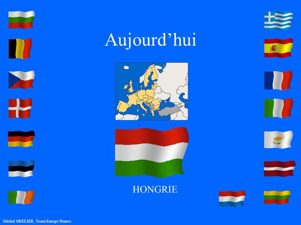 Aujourdhui Michel GRELIER, Team Europe France HONGRIE