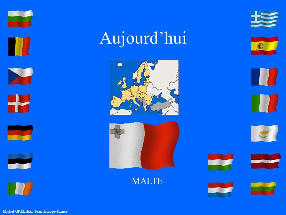 Aujourdhui Michel GRELIER, Team Europe France MALTE