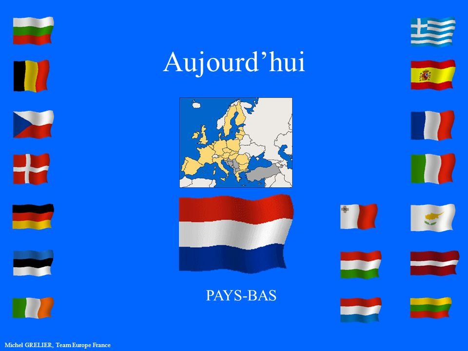 Aujourdhui Michel GRELIER, Team Europe France PAYS-BAS
