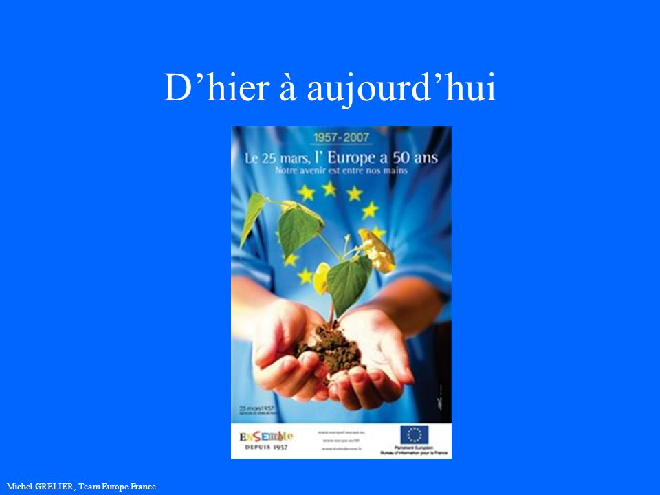 Et demain ? Michel GRELIER, Team Europe France