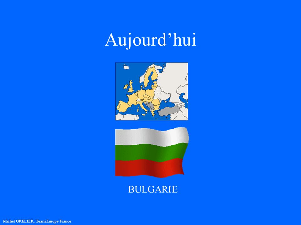 Aujourdhui Michel GRELIER, Team Europe France BULGARIE