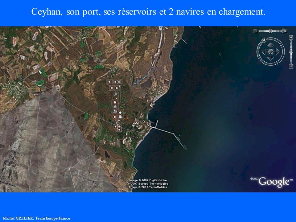 Michel GRELIER, Team Europe France Ceyhan, son port, ses réservoirs et 2 navires en chargement.