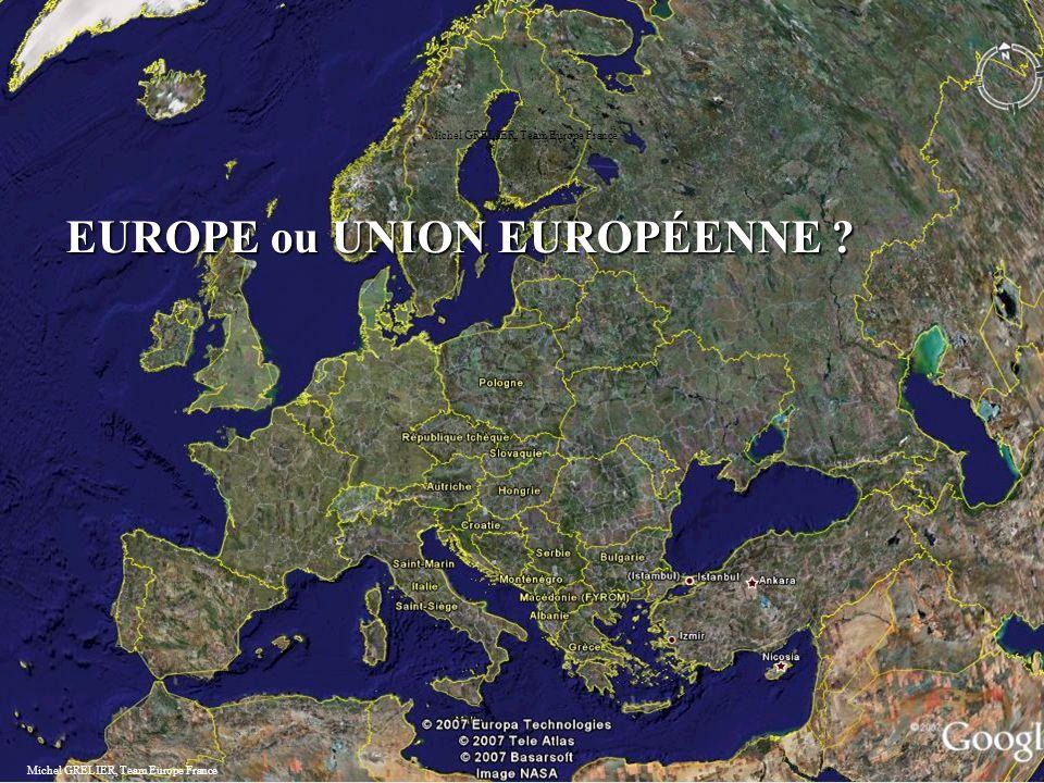 EUROPE ou UNION EUROPÉENNE ? Michel GRELIER, Team Europe France