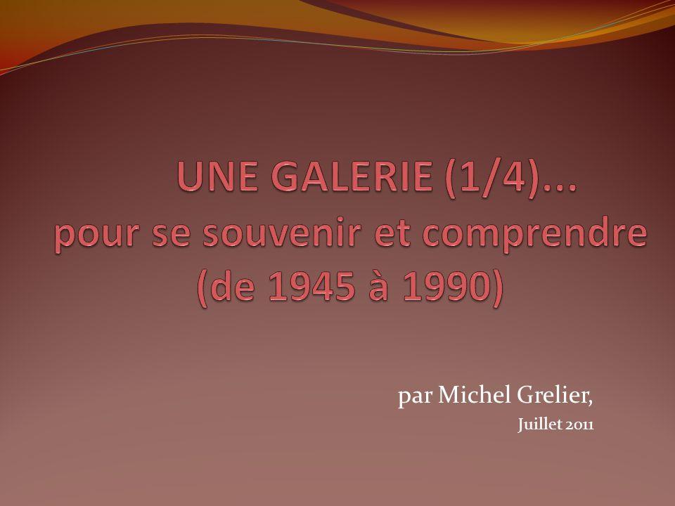 par Michel Grelier, Juillet 2011