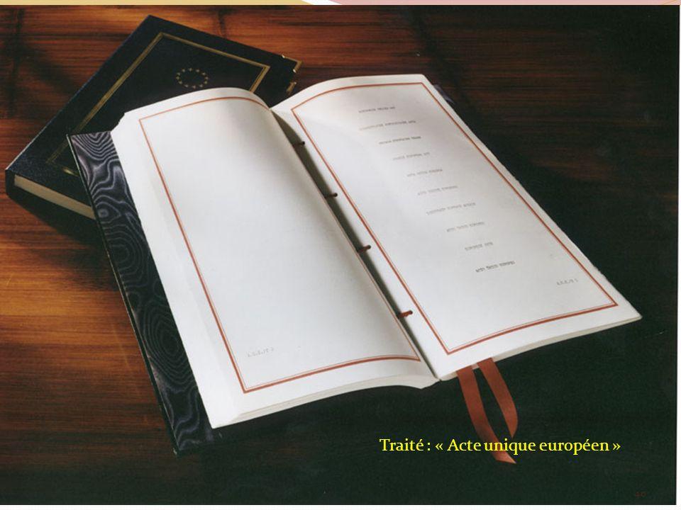 Traité : « Acte unique européen » 40