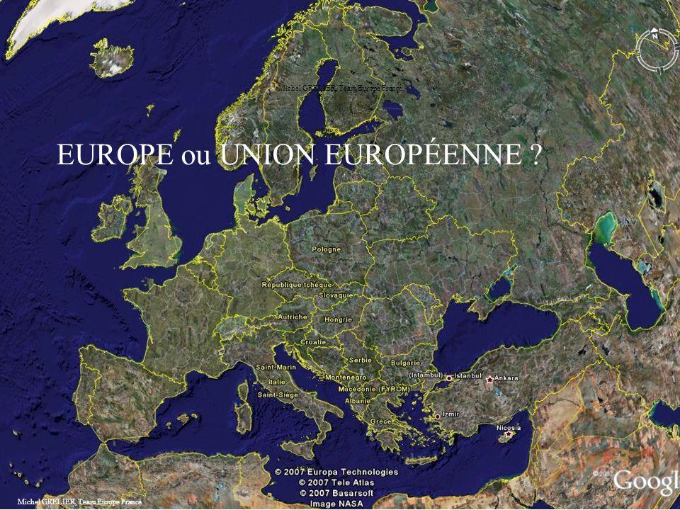 Michel GRELIER, Team Europe France EUROPE ou UNION EUROPÉENNE .