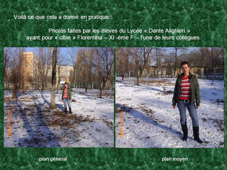 Voilà ce que cela a donné en pratique : Photos faites par les élèves du Lycée « Dante Alighieri » ayant pour « cible » Florentina – XI -ème F -- lune