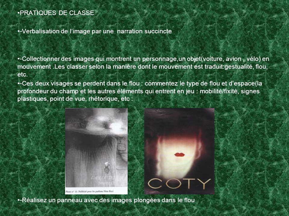 PRATIQUES DE CLASSE -Verbalisation de limage par une narration succincte -Collectionner des images qui montrent un personnage,un objet(voiture, avion,